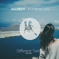 Juloboy - Fly With You
