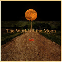 Mu - The World of the Moon