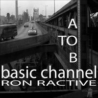 Ron Ractive - Basic Channel (A to B Versions)