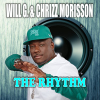 Will G. & Chrizz Morisson - The Rhythm