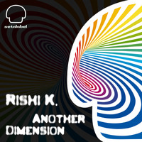 Rishi K. - Another Dimension
