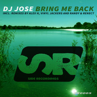 DJ Jose - Bring Me Back