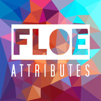 Floe - Attributes