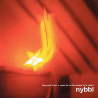 Nybbl - The Path from a Point Is in the Shape of a Heart