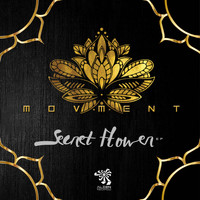 Movment - Secret Flower