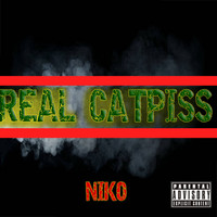 Niko - Real Catpiss (Explicit)