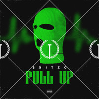 Skitzo - Pull Up (Explicit)