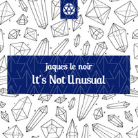 Jaques Le Noir - It's Not Unusual