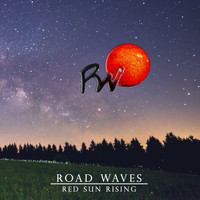 Road Waves - Red Sun Rising