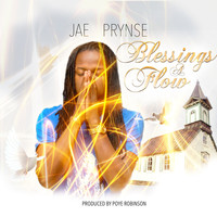 Jae Prynse - Blessings a Flow