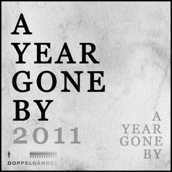 Various Artists - A Year Gone By: 2011