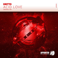 DRITTO - Acid Love