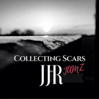 JJR JamZ - Collecting Scars