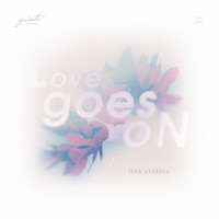 Ivan Starzev - Love Goes On