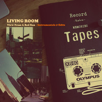Living Room - View From a Red Sun - Instrumentals & Edits