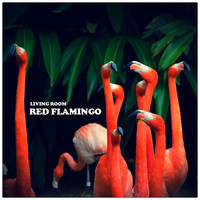Living Room - Red Flamingo