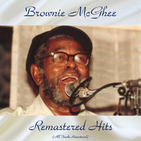 Brownie McGhee - Remastered Hits (All Tracks Remastered)