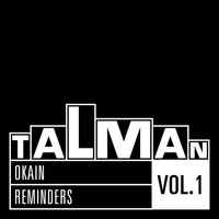 Okain - Reminders, Vol. 1