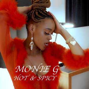 MONIE G - Hot & Spicy