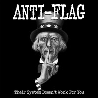 Anti-Flag - Their System Doesn't Work for You (Re-Mastered)