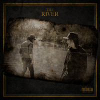 Redneck Souljers - The River (Explicit)
