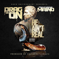 Drag-On - He Ain't Real (Explicit)