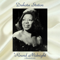 Dakota Staton - 'Round Midnight (Remastered 2018)