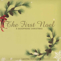 C.S. Heath - The First Noel: A Saxophone Christmas