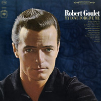 Robert Goulet - My Love Forgive Me