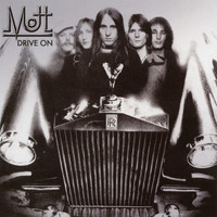 Mott The Hoople - Drive On (Expanded Edition)