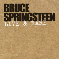 Bruce Springsteen - Live & Rare