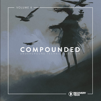 Various Artists - Compounded, Vol. 6