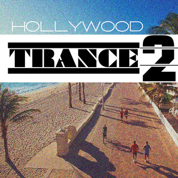 Various Artists - Hollywood Trance, Vol. 2