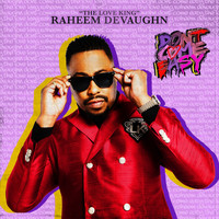 Raheem Devaughn - Don't Come Easy