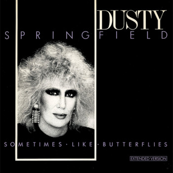 Dusty Springfield - Sometimes Like Butterflies (Extended Version)