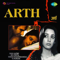 Jagjit Singh - Arth (Original Motion Picture Soundtrack)