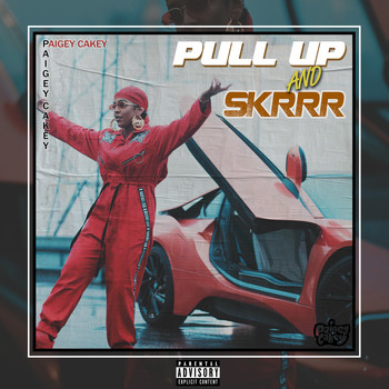 Paigey Cakey / - Pull-Up & Skrr