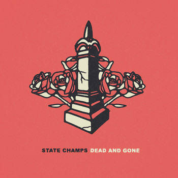 State Champs - Dead and Gone (Explicit)