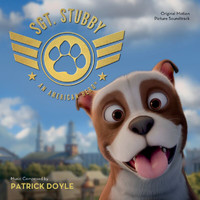 Patrick Doyle - Sgt. Stubby: An American Hero (Original Motion Picture Soundtrack)