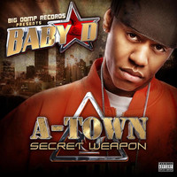 Baby D - A Town Secret Weapon (Explicit)