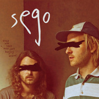 Sego - Once Was Lost, Now Just Hanging Around