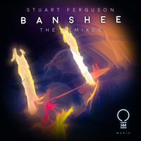 Stuart Ferguson - Banshee (The Remixes)