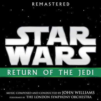John Williams - Star Wars: Return of the Jedi (Original Motion Picture Soundtrack)