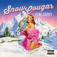 Yung Gravy - Snow Cougar (Explicit)