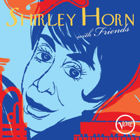 Shirley Horn - Shirley Horn With Friends