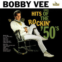 Bobby Vee - Sings Hits Of The Rockin' 50's