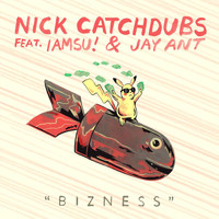 Nick Catchdubs - Bizness