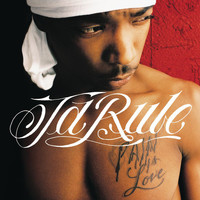 Ja Rule - Pain Is Love
