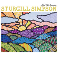 Sturgill Simpson - High Top Mountain