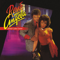 René & Angela - Street Called Desire (Expanded Edition)